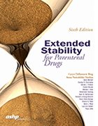 Extended Stability for Parenteral Drugs - 6th Ed. (2017)
