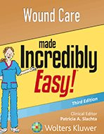 Wound Care Made Incredibly Easy! – 3rd Ed. (2016)