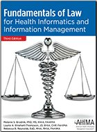 Fundamentals of Law for Health Informatics and Information Management - 3rd Ed. (2017)