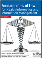Fundamentals of Law for Health Informatics and Information Management
