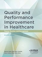 Quality and Performance Improvement in Healthcare: Theory, Practice, and Management - 6th Ed. (2015)
