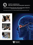 NANOS Examination Techniques (NExT) for Neuro-Ophthalmology with Walsh & Hoyt's Clinical Neuro-Ophthalmology - 6th Ed.