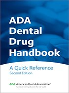 ADA Dental Drug Handbook: A Quick Reference (2019)