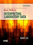 Basic Skills in Interpreting Laboratory Data - 6th Ed. (2017)