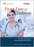 Front Line of Defense: The Role of Nursing in Preventing Sentinel Events - 3rd Ed. (2018)