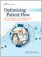 Optimizing Patient Flow: Advanced Strategies for Managing Variability to Enhance Access, Quality, and Safety (2018)