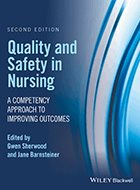 Quality and Safety in Nursing: A Competency Approach to Improving Outcomes - 2nd Ed. (2017)