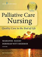 Palliative Care Nursing: Quality Care to the End of Life - 5th Ed. (2019)
