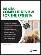 APhA Complete Review for the Foreign Pharmacy Graduate Equivalency Examination®, The - 2nd Ed.(2018) (LoE)
