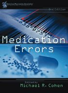 Medication Errors - 2nd Ed. (2007) (LoE)