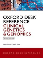 Oxford Desk Reference: Clinical Genetics and Genomics - 2nd Ed. (2017)