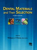 Dental Materials and Their Selection - 4th Ed. (2008)