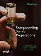 Compounding Sterile Preparations - 4th Ed. (2018)
