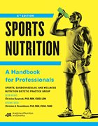 Sports Nutrition: A Handbook for Professionals - 6th Ed. (2017)
