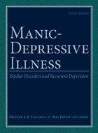 Manic-Depressive Illness: Bipolar Disorders and Recurrent Depression - 2nd Ed. (2006)