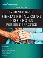 Evidence-Based Geriatric Nursing Protocols for Best Practice – 6th Ed. (2021)