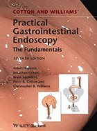 Practical Gastrointestinal Endoscopy, Cotton and Williams': The Fundamentals - 7th Ed. (2014)