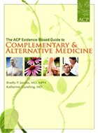 ACP Evidence-Based Guide to Complementary & Alternative Medicine, The (2009)