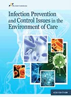 Infection Prevention and Control Issues in the Environment of Care – 4th Ed. (2019)