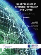 Best Practices in Infection Prevention and Control: An International Perspective - 2nd Ed. (2012)