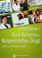 Practitioner's Quick Reference to Nonprescription Drugs, The - 2nd Ed. (2012)