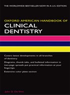 Oxford American Handbook of Clinical Dentistry (2008)