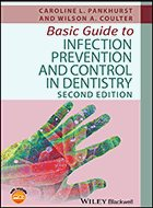 Basic Guide to Infection Prevention and Control in Dentistry - 2nd Ed. (2017)