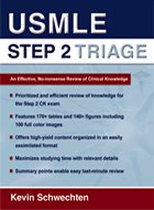 USMLE Step 2 Triage: An Effective, No-nonsense Review of Clinical Knowledge
