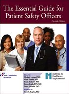 Essential Guide for Patient Safety Officers, The - 2nd Ed. (2013)