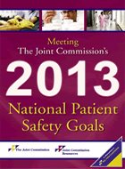 Meeting the Joint Commission's 2013 National Patient Safety Goals