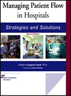 Managing Patient Flow in Hospitals: <i>Strategies and Solutions</i> - 2nd Ed. (2010)