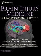 Brain Injury Medicine: Principles and Practice - 2nd Ed. (2013)