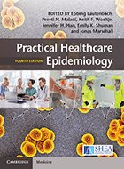 Practical Healthcare Epidemiology - 3rd Ed. (2010)