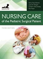 Nursing Care of the Pediatric Surgical Patient - 3rd Ed. (2013)