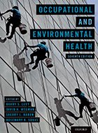 Occupational and Environmental Health: Recognizing and Preventing Disease and Injury - 7th Ed. (2018)