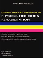 Oxford American Handbook of Physical Medicine and Rehabilitation