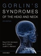 Gorlin's Syndromes of the Head and Neck - 5th Ed. (2010)