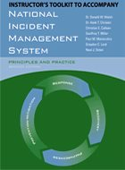 National Incident Management System: Principles and Practice, Instructor's ToolKit to Accompany - 2nd Ed. (2012)