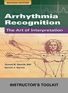 Arrhythmia Recognition: The Art of Interpretation, Instructor's ToolKit to Accompany – 2nd Ed. (2020)