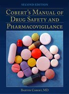 Cobert's Manual of Drug Safety and Pharmacovigilance - 2nd Ed. (2012)