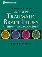 Manual of Traumatic Brain Injury: Assessment and Management - 2nd Ed. (2016)