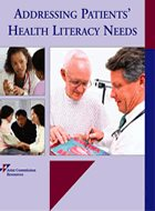 Addressing Patients' Health Literacy Needs (2009)