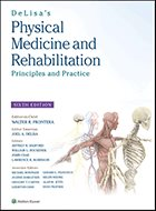 DeLisa's Physical Medicine & Rehabilitation: Principles and Practice - 5th Ed. (2010)
