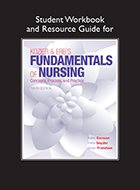 Kozier & Erb's Fundamentals of Nursing: Concepts, Process, and Practice, Student Workbook and Resource Guide for