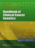 Cancer Principles & Practice of Oncology: Handbook of Clinical Cancer Genetics (2013)