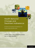 Health Behavior Change and Treatment Adherence: Evidence-based Guidelines for Improving Healthcare