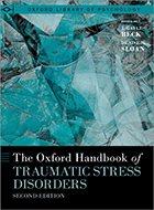 Oxford Handbook of Traumatic Stress Disorders