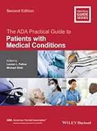 ADA Practical Guide to Patients with Medical Conditions, The - 2nd Ed. (2016)