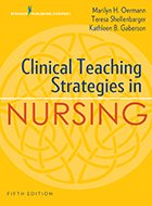 Clinical Teaching Strategies in Nursing - 5th Ed. (2018)