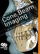 Atlas of Cone Beam Imaging for Dental Applications - 2nd Ed. (2013)